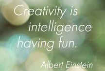 Creativity / Stretch yourself and get creative. You are creative, whether you realize it or not! / by Terri Houchin