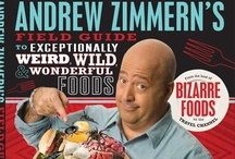 Weird & Wonderful Foods  / Andrew Zimmern's Field Guide to Exceptionally Weird, Wild & Wonderful Foods dropped Oct. 30. From alligator meat to dung beetles and haggis, this digest of my most memorable weird, wild and wonderful foods will fascinate and delight eaters of all ages. Order: http://bit.ly/QJxvyP  / by Andrew Zimmern