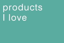 Products I Love are...