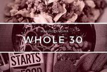 / whole30 / / by Ashley Indira