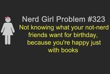 Nerd, Fantasy, Reading / by Kelly Vines