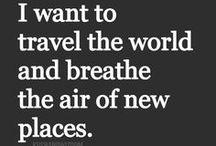 Travel Quotes / by ✈ Tara Foltz  ✈