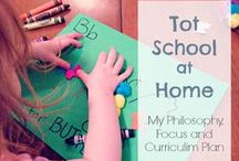 Teaching Toddlers / tips and tools for teaching tot school at home