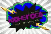 kidheroes / kids church ideas / by Jamie Morris