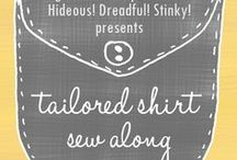Tailored Shirt Sew Along / 8.26.13 - 9.6.13 on Hideous! Dreadful! Stinky! / by Hideous! Dreadful! Stinky! (Marigold Haske)