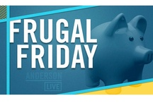 Frugal Friday / by Anderson Live