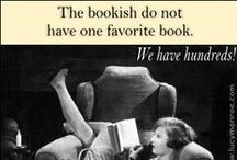 Secrets of the Bookish / We, the bookish, find humor and inspiration in all things book related. This is a board dedicated to the bookaholics, bookworms, reading addicts and bibliophiles among us.