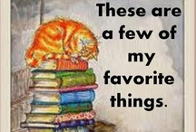 A Few Of My Favorite Things...:) / by Christine