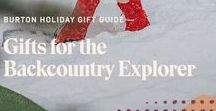 Holiday Gift Ideas: Backcountry Explorers / Shop our Holiday gift ideas for backcountry explorers. Keep them prepared for off-piste adventures with high performance gifts, from boards to GORE-TEX® outerwear, base layers and more.