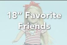 "18"" Favorite Friends Dolls / by Madame Alexander (Official)"