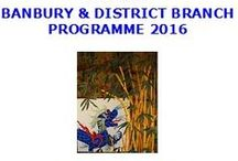 2016 Speakers @ the Banbury & District branch / Here are some of the examples of work by our speakers from 2016