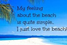 Sunshine + Beach = Happiness / Beachy pictures & places ... some that I've been to, and others that I just dream about