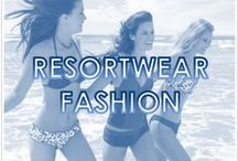RESORTWEAR FASHION / Coming to visit us and don't know what to pack? Here are some ideas for you to look casual, chic and fabulous in your resort attire.