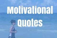 Motivational Quotes / Stay motivated and be mindful of your goals. Motivational quotes to keep you moving.