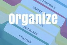 Organization / Find ways to organize your life on this board