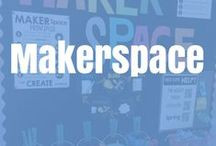 Makerspaces / Bringing technology, critical thinking and fun into the school with maker spaces