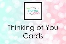 """Thinking of You Cards / Stampin Up cards with """"thinking of you"""" greetings"""