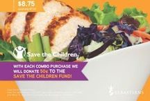 """""""Saving Children... / one salad at time.""""  When you purchase a Save The Children Combo, Sebastians Cafés will donate a portion of the sales to the http://www.savethechildren.org"""