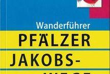 Pfälzer Jakobswege / Wanderkarten und Wanderführer für die Pfälzer Jakobswege