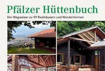 Pfalz Wanderhütten und Waldgaststätten / Wanderhütten und Waldgaststätten im Pfälzerwald