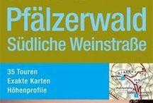 Pfälzerwald Wanderführer / Wanderführer für die Pfalz, Pfälzerwald, Deutsche und Südliche Weinstraße