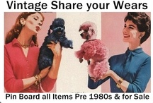 Vintage Share Your Wears Board 1980s & Earlier / Current Items for Sale on the Internet! All types of WEARABLE Vintage. Go Green with Vintage