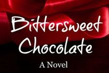 BITTERSWEET CHOCOLATE / The third book in the Chocolate series, after CHOCOLATE FOR BREAKFAST and CHOCOLATE FONDUE