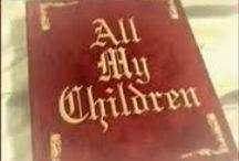 ♡ All My Children ♡ / by ♡ Sherri Lynn ♡