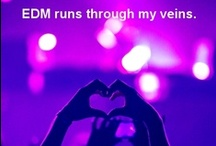 ♫ ★ ♩ ★ ♬ ★EDM runs through my veins♫ ★ ♩ ★ ♬ ★ / by chiara ♡