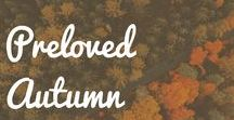 Preloved Autumn / Keep the whole family cosy and occupied this autumn with our Preloved Autumn Pinterest board - plus find our best Preloved autumnal blogs and adverts to bring the board to life in your home!