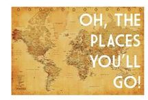Oh the places we will go!! / by Jessica DuBerry Oliva
