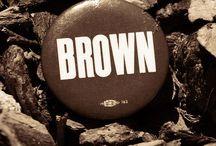 Brown! Brown! Brown!