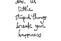 SMILE & just be HAPPY! / by Emma Anderson