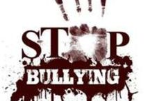 Bullying / by Cindy Meadows-Lannan