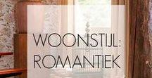 WOONSTIJL: Romantiek / Vrouwelijk, shabby chic en met een knipoog naar Zuid-Frankrijk.