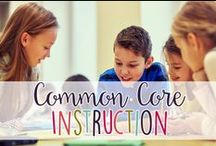 Common Core Instruction / Lesson Plans, Strategies, and Resources for Common Core!