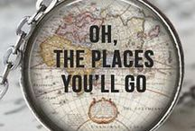 Oh, The Places You'll Go / General travel photos/advice