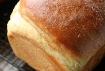Recipes - Yeast Breads / Love the smell and taste of homemade bread