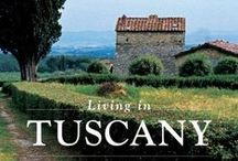 """ஜ A Time for Tuscany ஜ / """"If I lived here...I have a feeling this place would take me.""""  ― Frances Mayes, Under the Tuscan Sun / by Deborah Libo"""