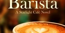 Novel: The Barista (A Starlight Cafe Novel) by H. Lovelyn Bettison / Photos and articles that influenced the writing of The Barista by H. Lovelyn Bettison