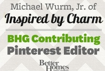 BHG Contributing Pinner  / We're excited to announce that Michael Wurm, Jr. of Inspired By Charm is now our Pinterst Contributing Editor! Follow him here: http://pinterest.com/inspiredbycharm/ / by Michael Wurm, Jr. | inspiredbycharm.com