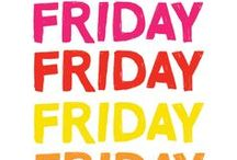 Happy Friday Quotes / Thank Good-Ness its FRIDAY!! :)