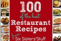 {Restaurant Recipes} / Copycat Recipes; from Restaurants