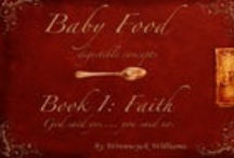 Baby Food - Book 1: Faith by Wrenwyck Williams