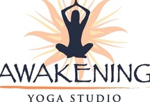 Awakening Yoga Studio / A taste of some things we find inspiring and want to share! www.awakeningyogastudio.com / by Lisa Ripa