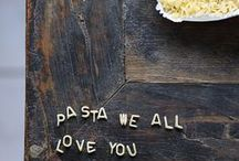 Pasta Amore! / by Susan Keferl