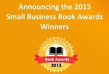 2015 Small Biz Book Awards / Welcome to our 7th annual Small Business Book Awards! Each year we celebrate the best business books that entrepreneurs, small business owners, CEOs, managers, and their staffs should read. They also recognize important resources supporting authors and the publishing industry. / by Small Business Trends