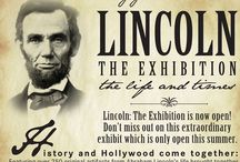 Lincoln || The Life & Times Exhibition / by Ronald Reagan