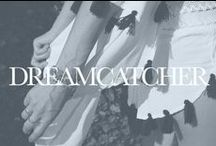 Dreamcatcher / An exclusive collection for the free spirited brought to you as a collaboration between TobruckAve and Threadsence. Follow us on instagram @dreamcatcherthelabel / by Tobruck Ave