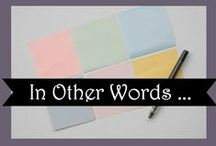 Quotes, Humor, Fun & Inspiration / {Words are free. It's how you use them that may cost you} The Absolute BEST of whatever moves me (or makes me laugh) | Faith, scripture & inspiration punctuated with favorite quick-witted and sometimes sassy sayings posted here regularly
